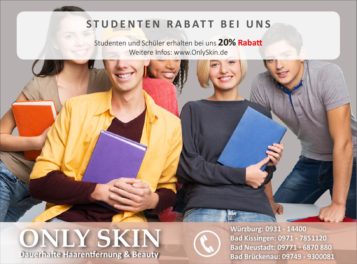 ONLY SKIN - Dauerhafte Haarentfernung in Würzburg, Bad Kissingen, Bad Neustadt - Studenten Rabatt
